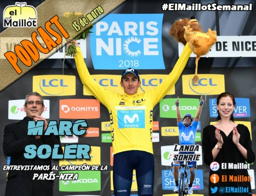 El Maillot Semanal #39 (15/03/2018) – Entrevistamos a Marc Soler, campeón de la París-Niza. Landa sonríe en Tirreno y previa de la Volta