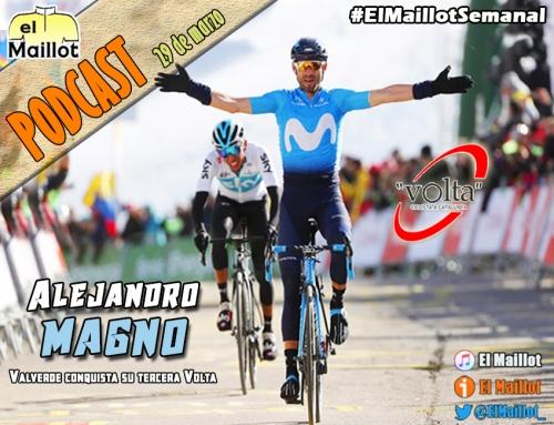 El Maillot Semanal #41 (29/03/2018) – Valverde gana su tercera Volta. El Tour de Flandes y la Itzulia, en el horizonte