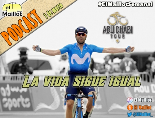 El Maillot Semanal #37 (01/03/2018) – Valverde, a lo suyo en Abu Dhabi. Las propuestas de Lappartient y la llegada de la Primavera
