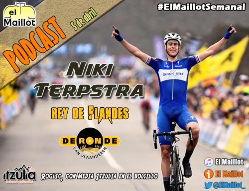 El Maillot Semanal #42 (05/04/2018) – Terpstra se doctora en Flandes una semana antes de la París-Roubaix. Roglic, con media Itzulia en el bolsillo