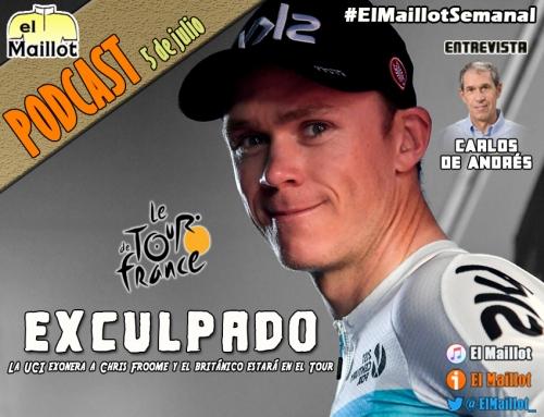 El Maillot Semanal #55 (05/07/2018) – Froome, exculpado. ¡Arranca el Tour de Francia! Entrevistamos a Carlos de Andrés