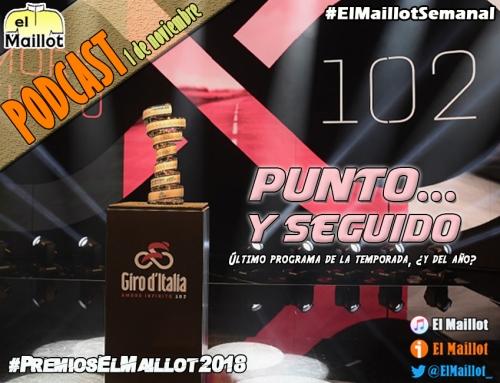El Maillot Semanal #71 (01/11/2018) – ¡Último programa de la temporada! Giro 2019, Premios El Maillot y El Consultorio